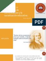 LECCIÓN 2.2 Los Medios de Comunicación y La Socialización Educativa