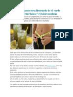 Cómo Preparar Una Limonada de Té Verde Para Perder Kilos y Reducir Medidas