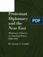 Protestant Diplomacy and the Near East - (1810-1927)