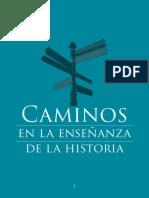 Caminos en la enseñanza de la Historia