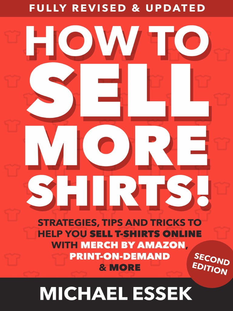 New How To Sell More Shirts First 3 Chapterspdf Etsy Business