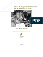 Manual de gestión de proyectos de desarrollo bajo el Enfoque de Marco Lógico (EML)