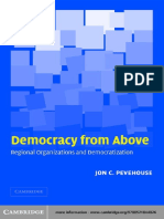 Jon C. Pevehouse-Democracy From Above_ Regional Organizations and Democratization-Cambridge University Press (2005)