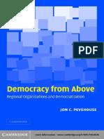 Jon C. Pevehouse-Democracy From Above_ Regional Organizations and Democratization-Cambridge University Press (2005)