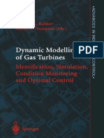 Dynamic Modelling of Gas Turbines Identification Simulation Condition Monitoring and Optimal Control