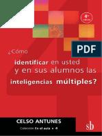 ¿Cómo Identificar en Usted y en Sus Alumnos Las Inteligencias Múltiples, Antunes, 1 Ed