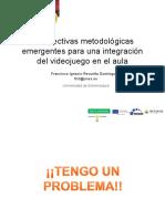 """Francisco Revuelta -  """"Perspectivas metodológicas emergentes para una integración del videojuego en el aula"""""""