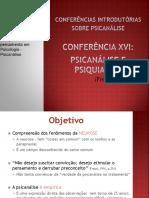 Conferencia XVI Freud - PsicanáLise e Psiquiatria