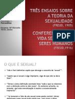Conferencia XX - Sobre a Vida Sexual Dos Seres Humanos e Três Ensaios Sobre a Teoria Da Sexualidade