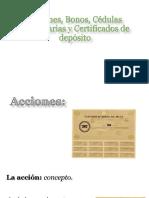 Acciones, Bonos, Cédulas Hipotecarias y Certificados Examen