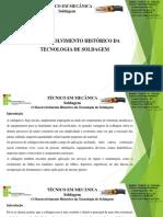 Unidade i - o Desenvolvimento Histórico Da Tecnologia de Soldagem