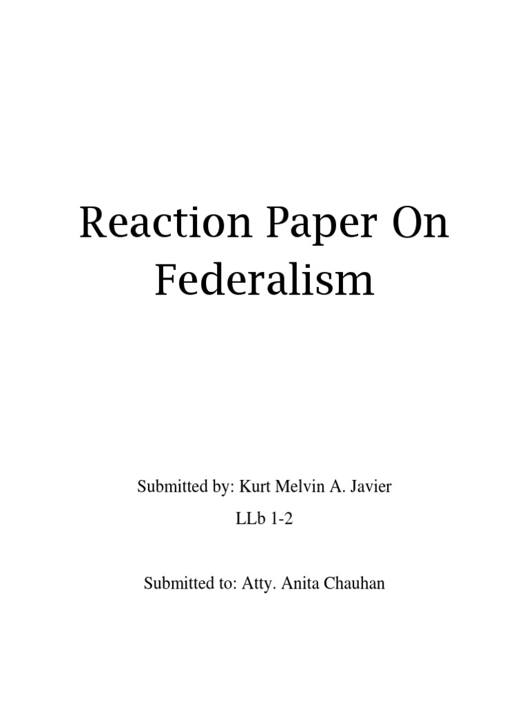 reaction paper on federalism virtue government information