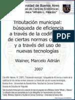 Tributacion Municipal Busqueda de Eficiencia a Travez de La Codificacion de Ciertas Normas Comunes y a Traves Del Uso de Nuevas Tecnologias