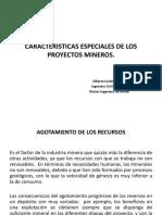 3.- CARACTERISTICAS ESPECIALES DE LOS PROYECTOS MINEROS.pptx