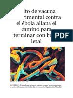 Éxito de Vacuna Experimental Contra El Ébola Allana El Camino Para Terminar Con Brote Letal