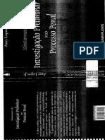 aury lopes jr - sistemas de investigacao preliminar no processo penal.pdf
