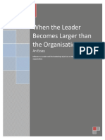 When Leader Becomes Larger Than the Organisation