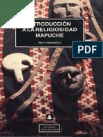 Introducción a la Religiosidad Mapuche de Rolf Foerster G..pdf