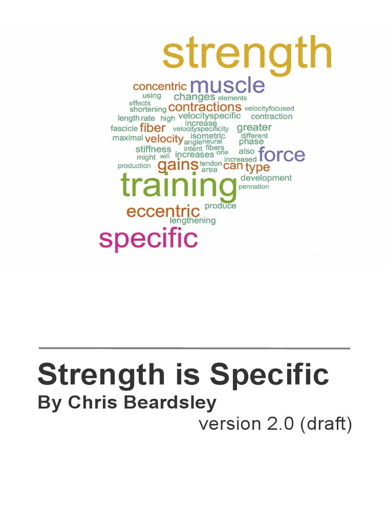 Chris Beardsley - Strength is Specific v2 | Muscle Contraction | Strength  Training