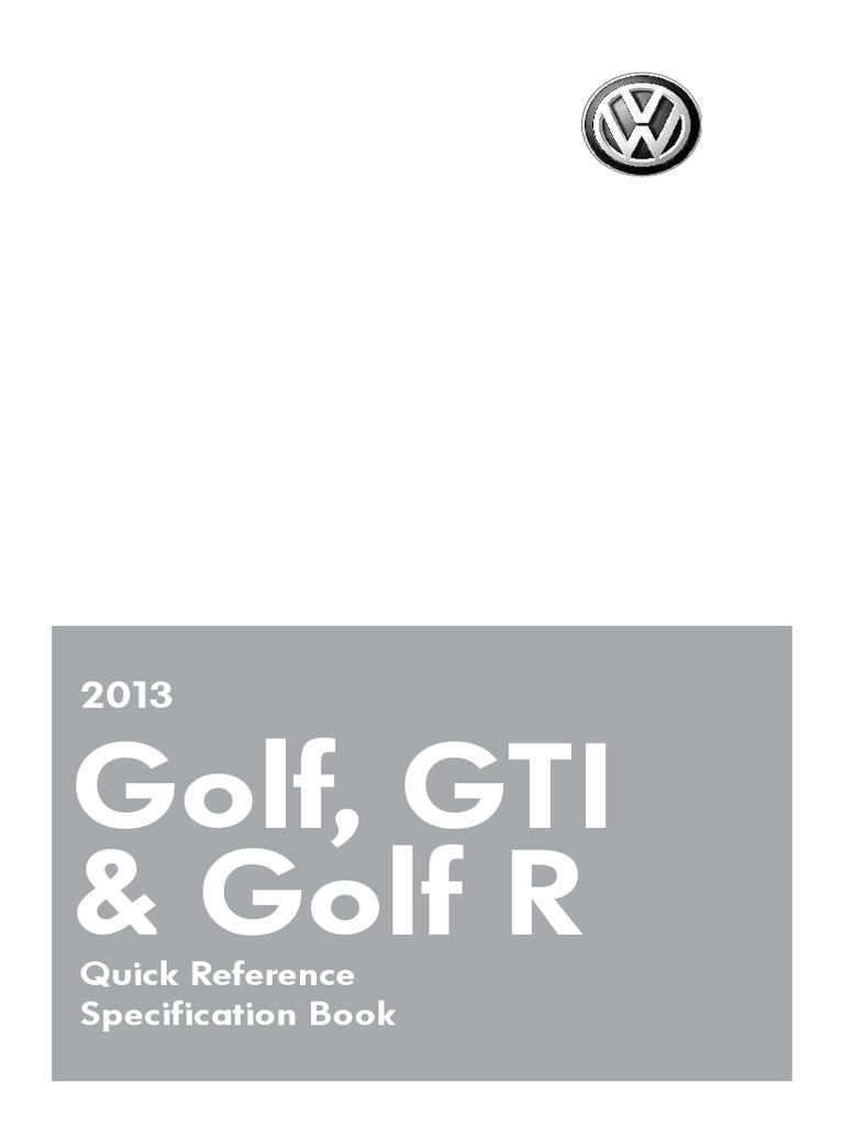 2013-Golf-GTI-Golf-R-Quick-Reference-Specification-Book pdf
