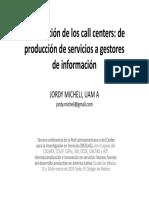 La Evolución de Los Call Centers de Producción de Servicvios a Gestores de Información