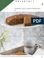 Bizcocho Integral de Zanahoria, Coco y Nueces
