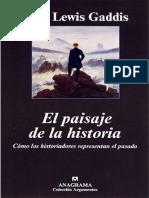 El Paisaje de La Historia - John Lewis Gaddis