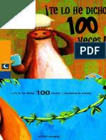 ¡Te Lo He Dicho 100 Veces!