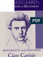 (Suny+Series+in+Theology+and+Continental+Thought)+Clare+Carlisle-Kierkegaard's+Philosophy+of+Becoming_+Movements+and+Positions++-State+University+of+New+Yo.pdf