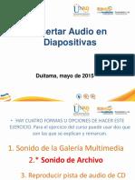 Insertar Audio Diapositivas