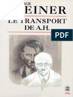 George Steiner - Le Transport de a. H.