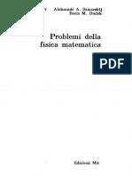 Problemi Della Fisica Matematica - Tichonov, Samarskij, Budak ( Edizioni Mir,1982)