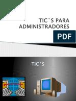 ticsparaadministradores-110313124435-phpapp01