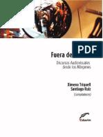 Triquell, X. y Ruiz, S. - Fuera de cuadro. Discursos audiovisuales desde los márgenes - .pdf