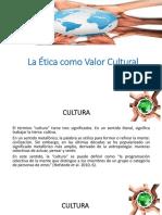 La Ética Como Valor Cultural