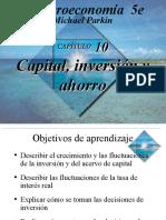 Capitulo 10 Capital Inversion y Ahorro Michael Parkin Macroeconomia 5e