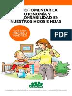 Guia Como fomentar la autonomia y responsabilidad en nuestros hijos e hijas CEAPA.pdf