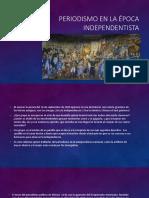 Periodismo en La Época Independentista