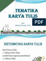 2. Sistematika Karya Tulis_Mikyal.pptx