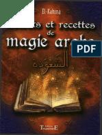 El Kahina Secrets Et Recettes de Magie Arabe