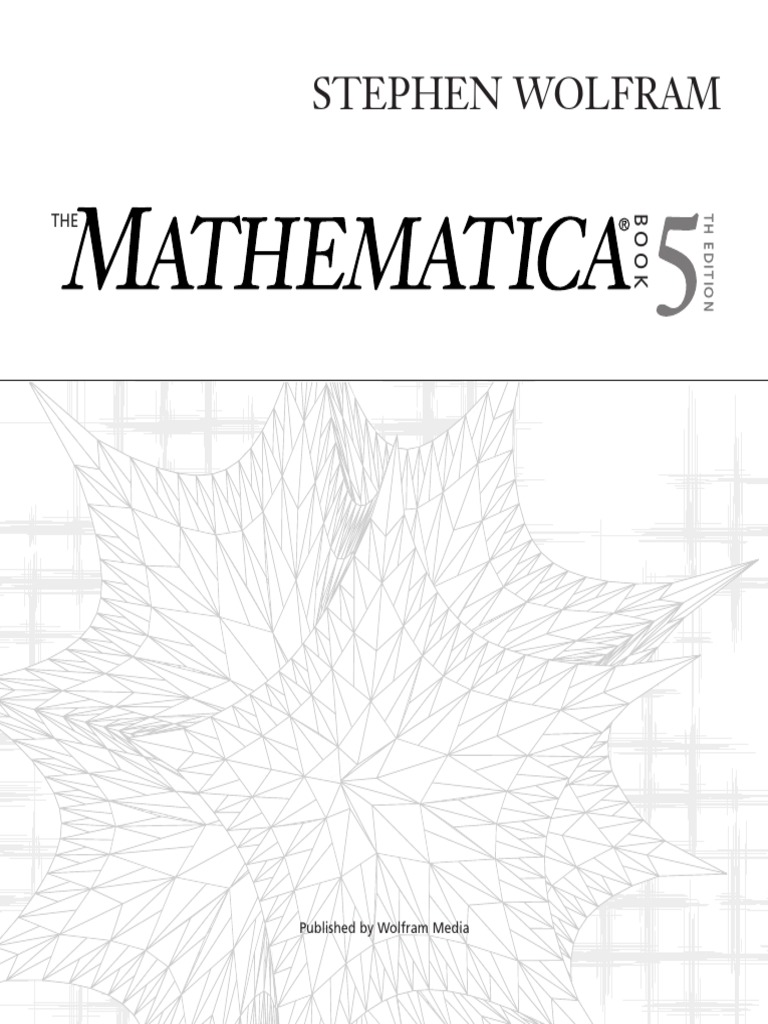 Stephen Wolfram The Mathematica Book Wolfram Media 2003 Pdf