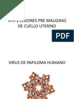 Vph y Lesiones Pre Malignas de Cuello Uterino