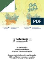"""Branding púte a identita produktu projektu """"Svetlo z východu"""""""