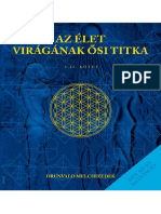 AZ ÉLET VIRÁGÁNAK ŐSI TITKA (I-II) - DRUNVALO MELCHIZEDEK