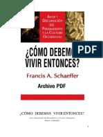 Schaeffer_Como_Debemos_Vivir_Entonces.pdf