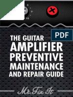 Guitar Amp Maintenance and Repair