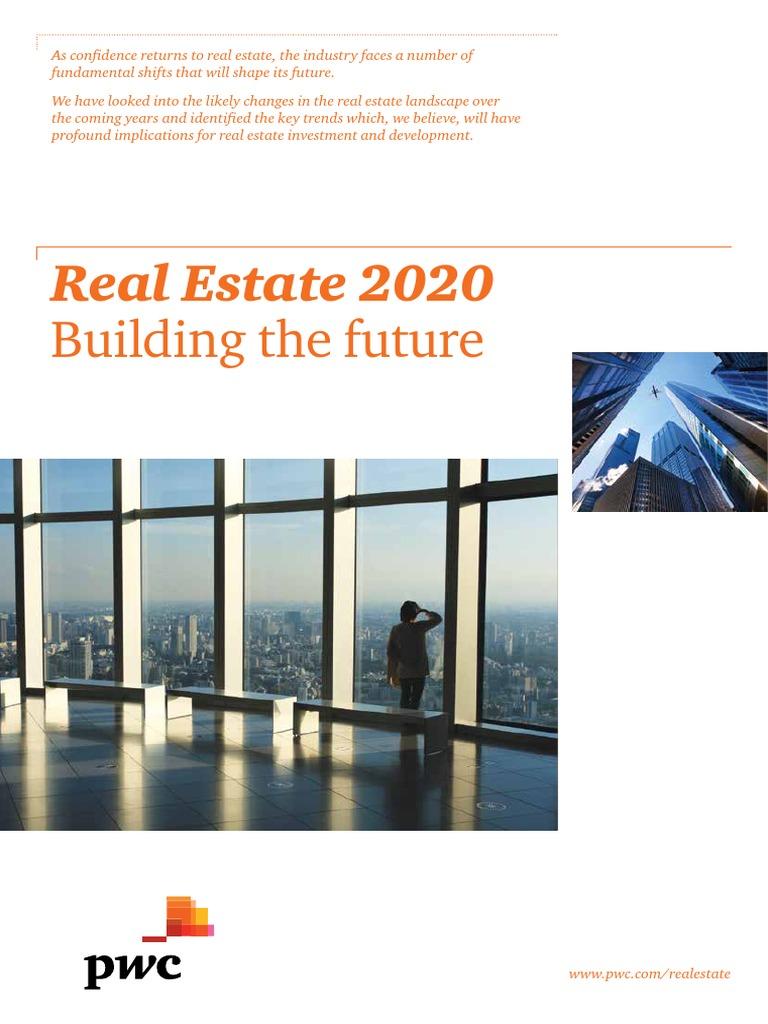Real Estate Trends 2020.Pwc Real Estate 2020 Building The Future Pdf