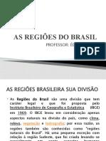 AS REGIÕES DO BRASIL.SLIDE