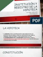 Constitución y Registro de La Hipoteca