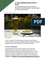 Menos cerveja, mas também menos leite e menos vitamina D - PÚBLICO